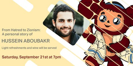 From Hatred to Zionism: The Story of Hussein Aboubakr tickets