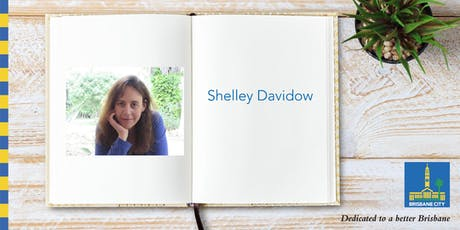 Meet Shelley Davidow - Bulimba Library tickets