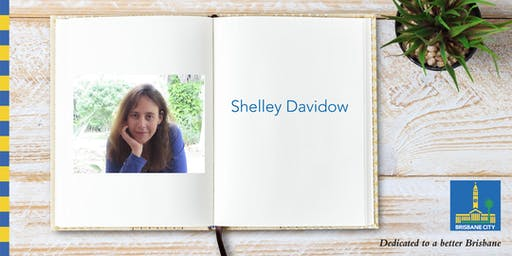 Meet Shelley Davidow - Bulimba Library