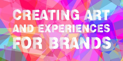 Creating Art and Experiences for Brands