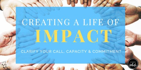 Creating A Life of Impact tickets