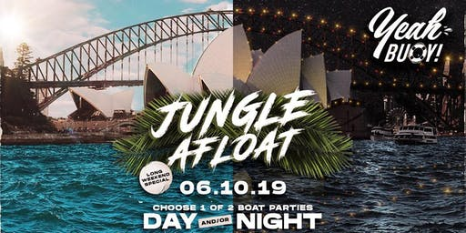 Yeah Buoy - Jungle Afloat - Boat Party