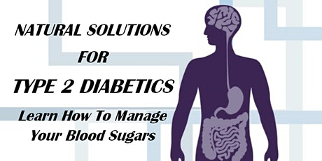 Natural Solutions for Type 2 Diabetics (WV02) Huntington, WV tickets