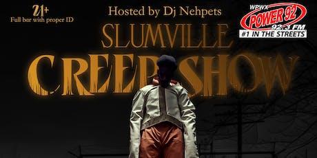 Slumville Creep show tickets