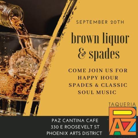 Brown Liquor, Spades & Classic Soul Music