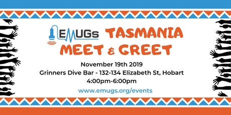 EMUGs TASMANIA Meet & Greet tickets