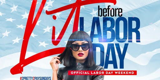 litt  before Labor Day day party at fantasy lounge