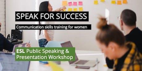 ESL Public Speaking & Presentation Workshop tickets