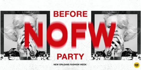 New Orleans Fashion Week Before Party tickets