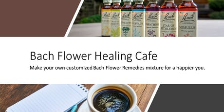 Bach Flower Remedies Healing Cafe tickets