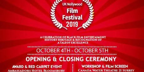 UK NOLLYWOOD FILM FESTIVAL CLOSING CEREMONY  tickets