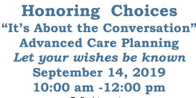 Honoring Choices - Advanced Care Planning