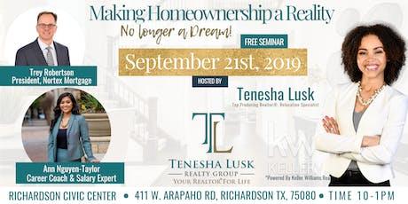 "Homebuyer Seminar- ""Making Homeownership a Reality, No Longer A Dream!"" tickets"