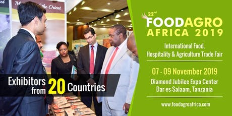 22nd Foodagro Tanzania 2019 tickets