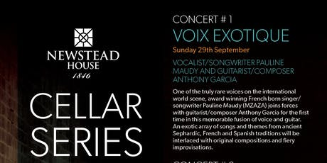 THE CELLAR SERIES Concert #1 VOIX EXOTIQUE tickets