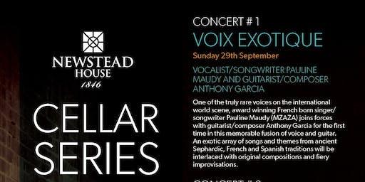 THE CELLAR SERIES Concert #1 VOIX EXOTIQUE