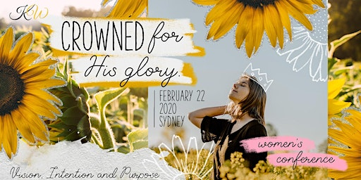 CROWNED For His Glory / Kingdom Women Entrepreneurs Conference