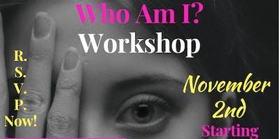 Who Am I Workshop