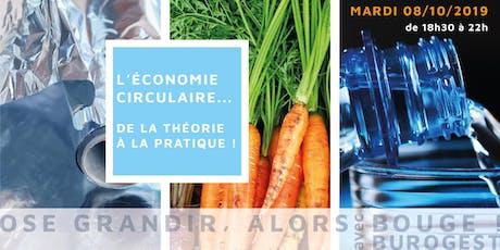 L'économie circulaire... De la théorie à la pratique ! billets