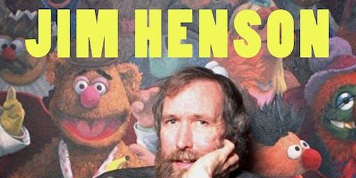 """TDSC presents """"JIM HENSON"""""""