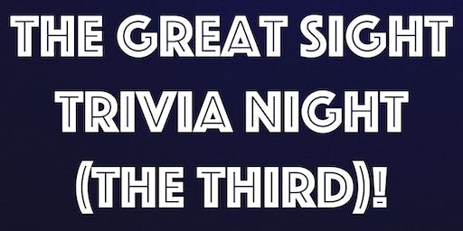 The Great Sight Trivia Night (the Third)!