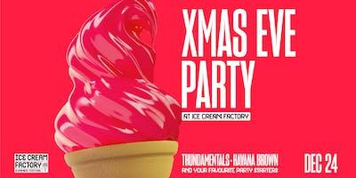 XMAS EVE at Ice Cream Factory ft. Thundamentals // DJ Havana Brown