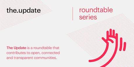 the.update | Roundtable Series tickets