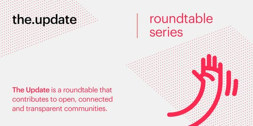 the.update | Roundtable Series