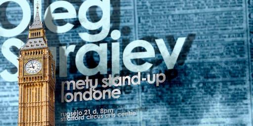 OLEG SURAJEV METŲ STAND-UP LONDONE