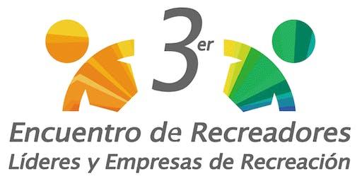 3er Encuentro de Recreadores, Líderes y Empresas de Recreación (Boleto 9 y 10 de Noviembre CDMX)