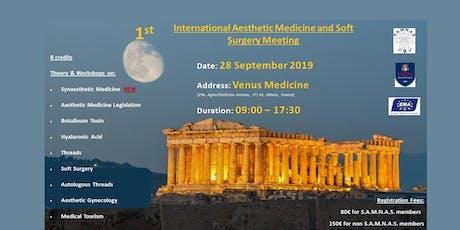1st International Aesthetic Medicine & Soft Surgery Meeting tickets