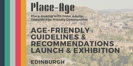 Age-friendly Guidelines Launch and Exhibition - Edinburgh tickets