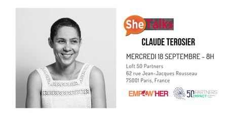 SheTalks avec Claude Terosier, fondatrice de Magic Makers ! billets