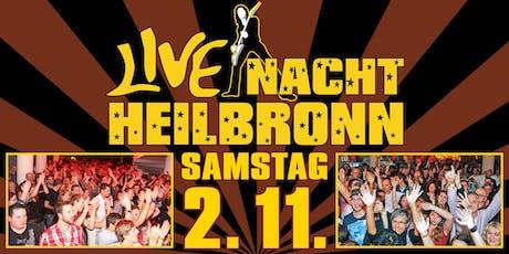 Live Nacht Heilbronn Tickets