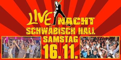 Live Nacht Schwäbisch Hall Tickets