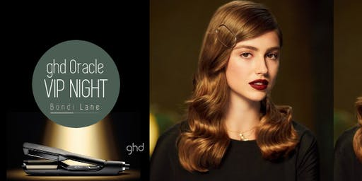 ghd Oracle VIP Night