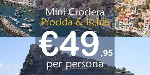 Mini Crociera Procida+Ischia