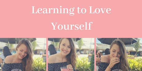Learning to Love Yourself and Building Self-Esteem tickets