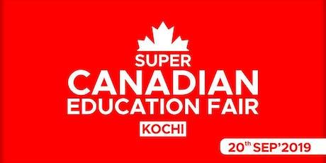Super Canadian Education Fair 2019 - Kochi tickets