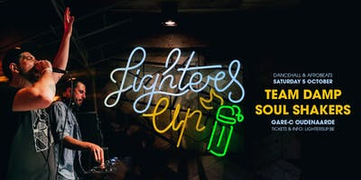 Lighters Up // Dancehall & Afrobeats w/ Team DAMP & Soul Shakers