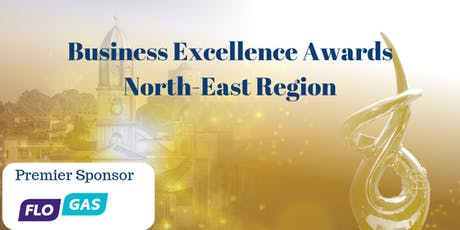 Business Excellence Awards North East Region  tickets