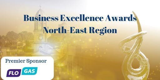 Business Excellence Awards North East Region