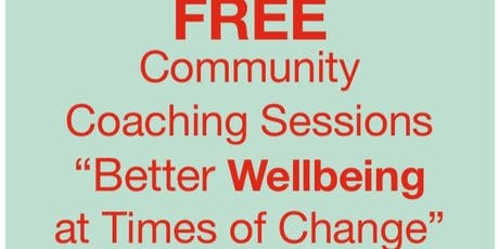 Community Coaching Sessions - Better Wellbeing at Times of Change tickets