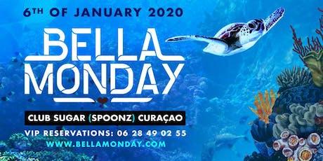 Bella Monday Curaçao - 6 januari 2020 tickets