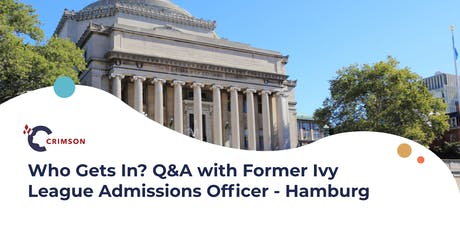 Who Gets In? Q&A with Former Ivy League Admissions Officer - Hamburg Tickets