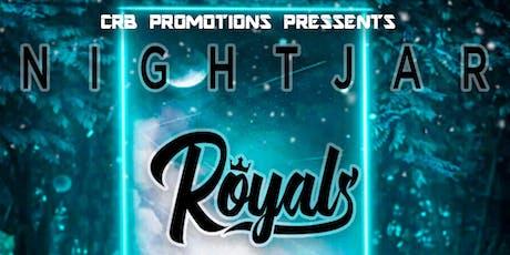 NightJar and Royals + Support  tickets