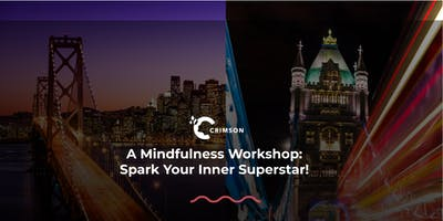 A Mindfulness Workshop: Spark Your Inner Superstar! (Bangkok)