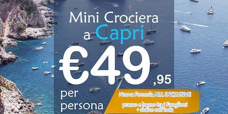Mini Crociera a Capri [Nuova Formula ALL INCLUSIVE] biglietti