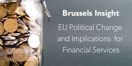 EU Political Change and Implications for Financial Services tickets