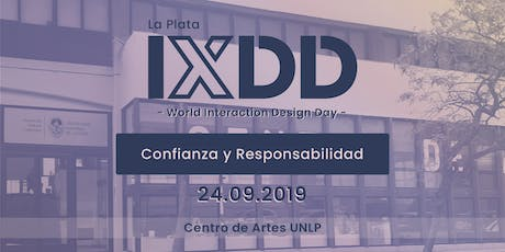 IxDD World Interaction Design Day  2019 - Confianza y Responsabilidad entradas
